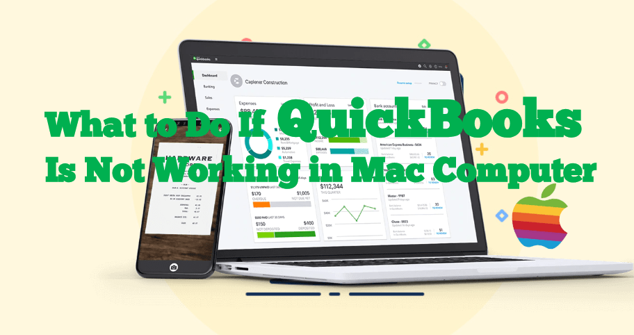 What to Do If QuickBooks Is Not Working in Mac?
