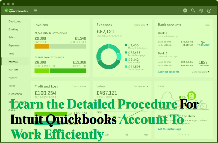 Learn the Detailed Procedure For Intuit Quickbooks Account To Work Efficiently